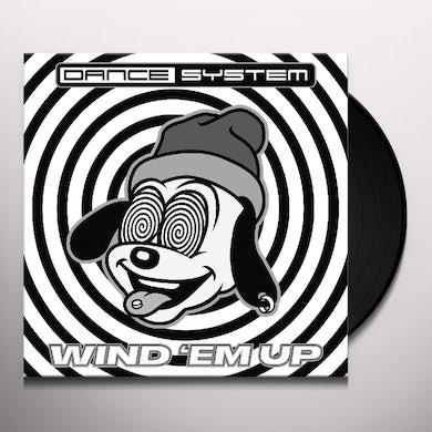 Dance System WIND EM UP Vinyl Record