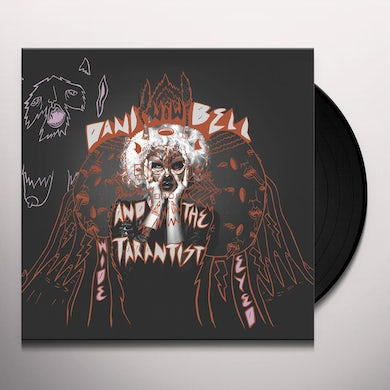 Dani Bell And The Tarantist WIDE EYED Vinyl Record