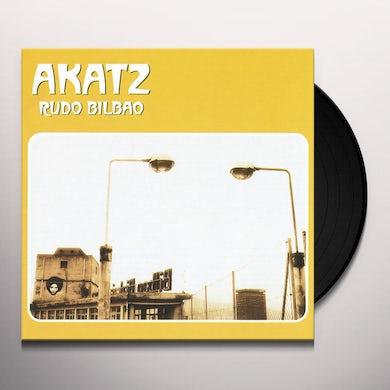 Akatz RUDO BILBAO Vinyl Record