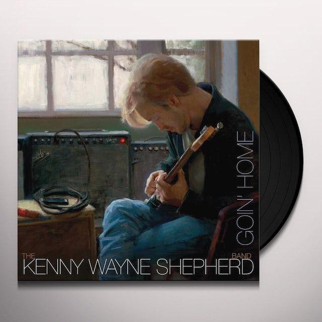 Kenny Wayne Shepherd GOING HOME Vinyl Record