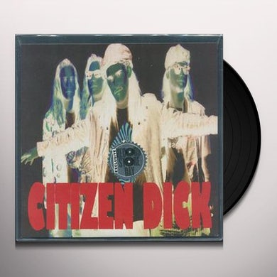 CITIZEN DICK TOUCH ME I'M DICK (MUSIC ON SIDE A ETCHING SIDE B) Vinyl Record
