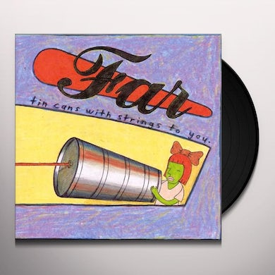 Far TIN CANS WITH STRINGS TO YOU  (COL) Vinyl Record - Limited Edition