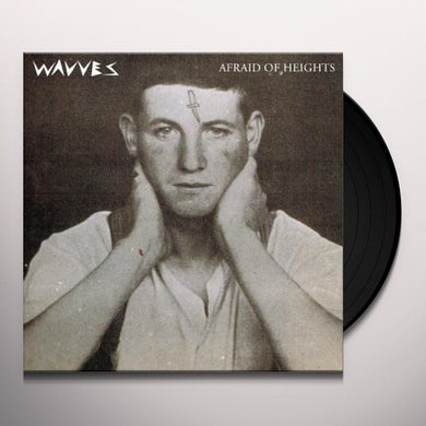 Wavves AFRAID OF HEIGHTS Vinyl Record