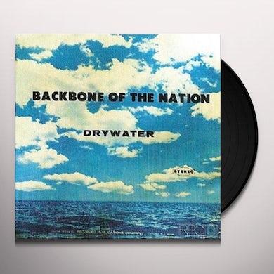 Drywater BACKBONE OF THE NATION Vinyl Record
