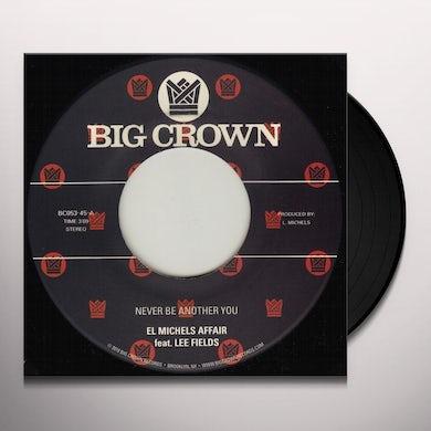 El Michels Affair NEVER BE ANOTHER YOU Vinyl Record