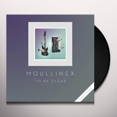 Moullinex TO BE CLEAR Vinyl Record
