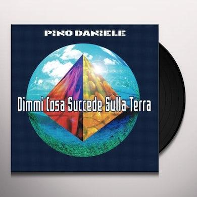 Pino Daniele DIMMI COSA SUCCEDE SULLA TERRA Vinyl Record