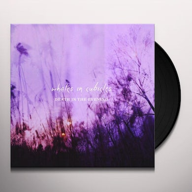 Whales In Cubicles DEATH IN THE EVENING Vinyl Record