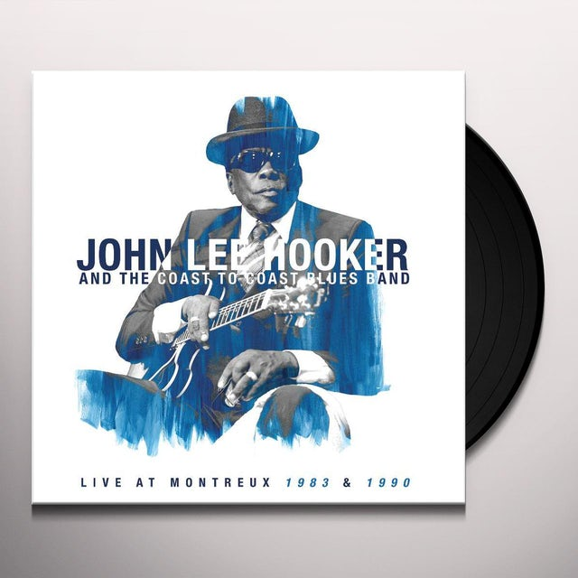 John Lee Hooker & The Coast To Coast Blues Band