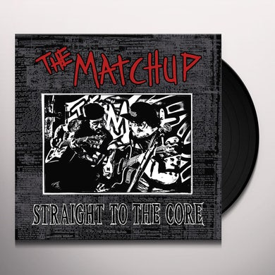 STRAIGHT TO THE CORE Vinyl Record