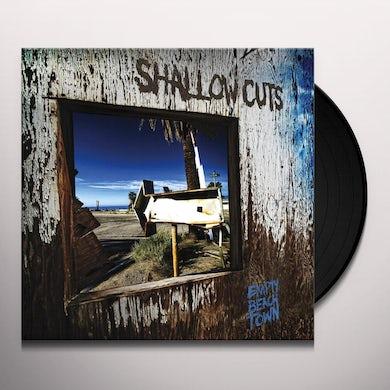 SHALLOW CUTS EMPTY BEACH TOWN Vinyl Record