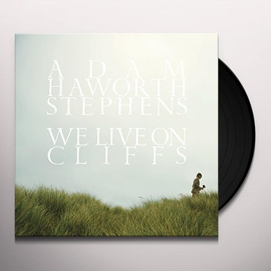 Adam Haworth Stephens WE LIVE ON CLIFFS Vinyl Record