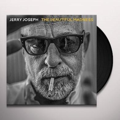 Jerry Joseph BEAUTIFUL MADNESS Vinyl Record