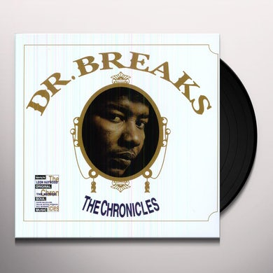 Dr. Breaks CHONICLES Vinyl Record