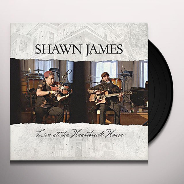 Shawn James LIVE AT THE HEARTBREAK HOUSE Vinyl Record