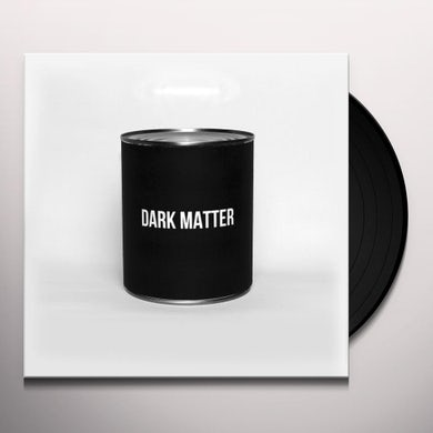 DARK MATTER Vinyl Record