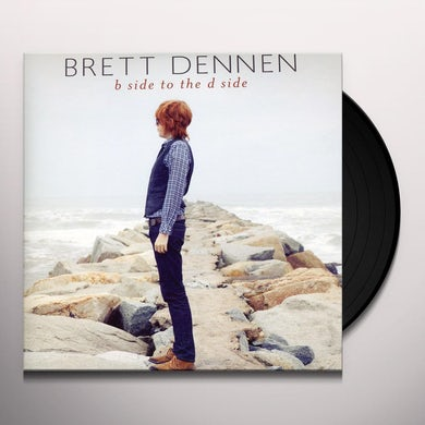 Brett Dennen B SIDE TO THE D SIDE Vinyl Record
