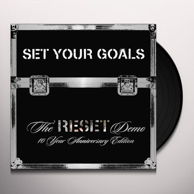 Set Your Goals RESET DEMO: 10TH ANNIVERSARY EDITION Vinyl Record