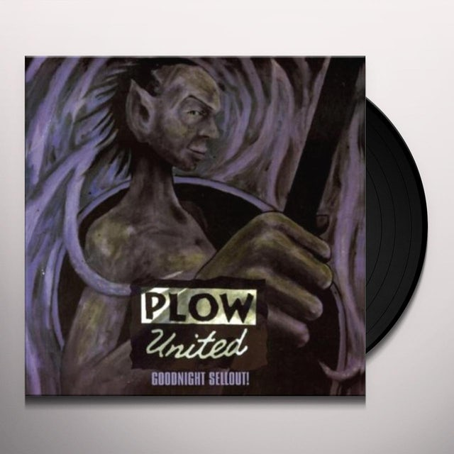 Plow United GOOD NIGHT SELLOUT Vinyl Record