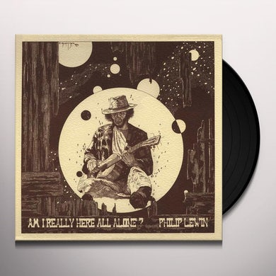 Philip Lewin AM I REALLY HERE ALL ALONE Vinyl Record
