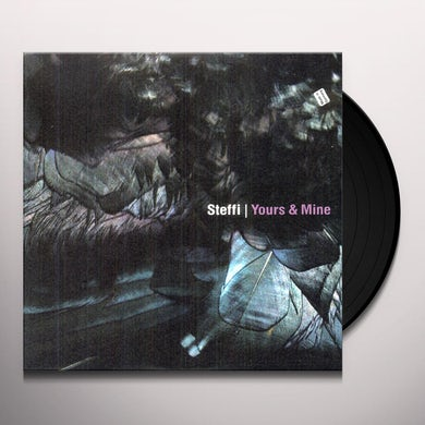 Steffi YOURS & MINE Vinyl Record