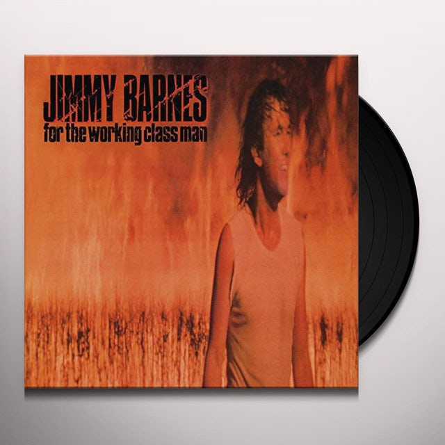 Jimmy Barnes FOR THE WORKING CLASS MAN Vinyl Record