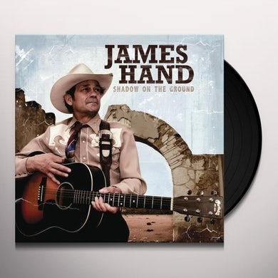 James Hand Shadow On The Ground Vinyl Record