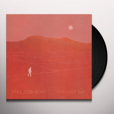 Still Corners The Last Exit Vinyl Record