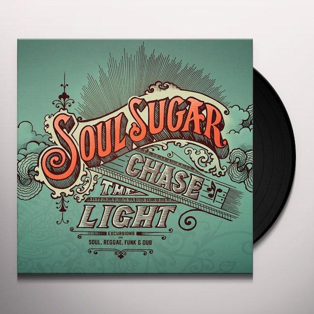 Soul Sugar CHASE THE LIGHT Vinyl Record