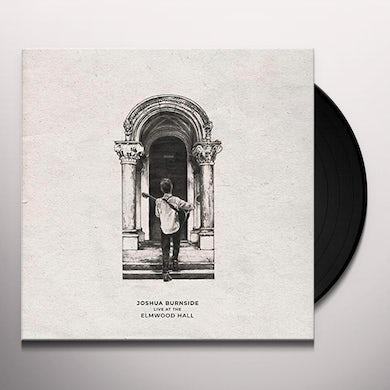 Joshua Burnside LIVE AT THE ELMWOOD HALL Vinyl Record