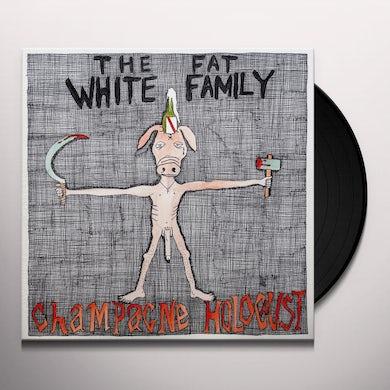 Fat White Family CHAMPAGNE HOLOCAUST Vinyl Record