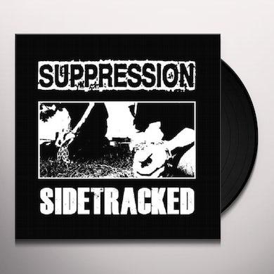SIDETRACKED / SUPPRESSION Vinyl Record