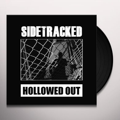 Sidetracked HOLLOWED OUT Vinyl Record