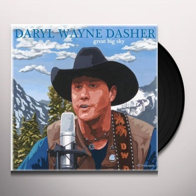 Daryl Wayne Dasher GREAT BIG SKY Vinyl Record