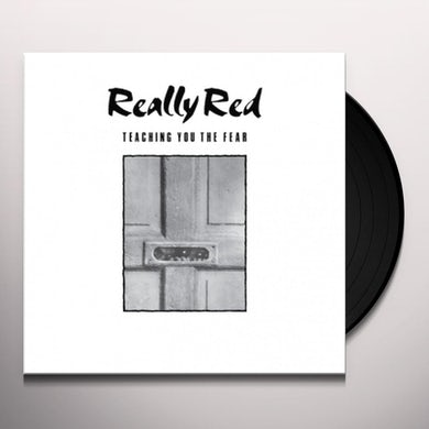 REALLY RED TEACHING YOU THE FEAR 1 Vinyl Record