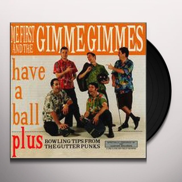 Me First and the Gimme Gimmes HAVE A BALL Vinyl Record