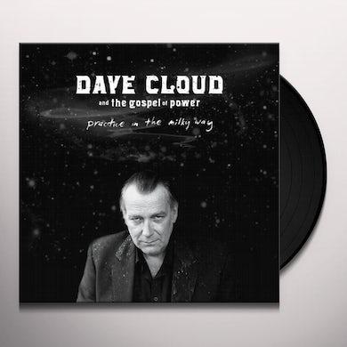 Dave Cloud & The Gospel Of Power PRACTICE IN THE MILKY WAY Vinyl Record