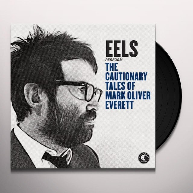 Eels CAUTIONARY TALES OF MARK OLIVER EVERETT Vinyl Record