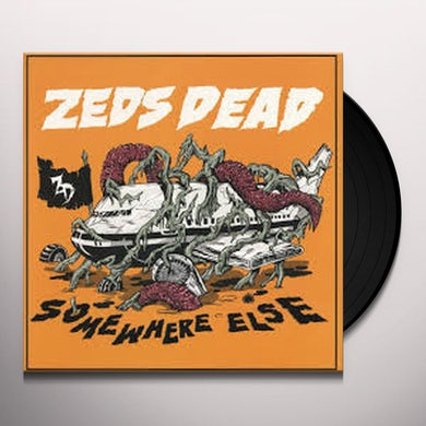 Zeds Dead SOMEWHERE ELSE Vinyl Record