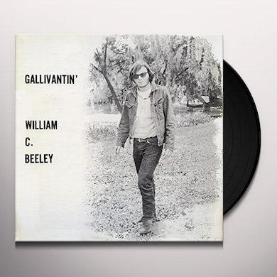 William C Beeley GALLIVANTIN Vinyl Record