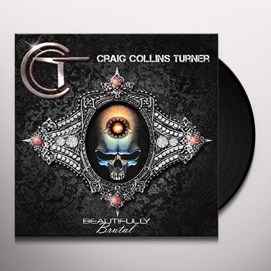 Craig Collins Turner BEAUTIFULLY BRUTAL Vinyl Record
