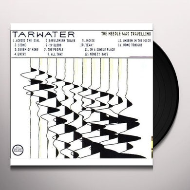 Tarwater NEEDLE WAS TRAVELING Vinyl Record