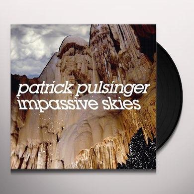 Patrick Pulsinger IMPASSIVE SKIES Vinyl Record