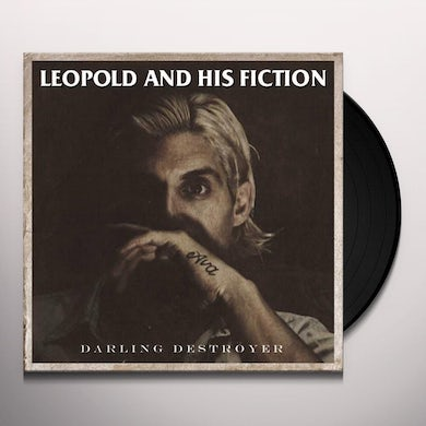 Leopold and his Fiction Darling Destroyer Vinyl Record