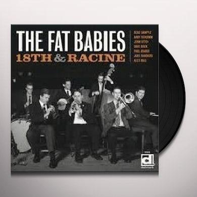 Fat Babies 18TH & RACINE Vinyl Record