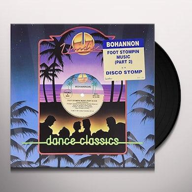 Bohannon FOOT STOMPIN MUSIC/DISCO STOMP Vinyl Record
