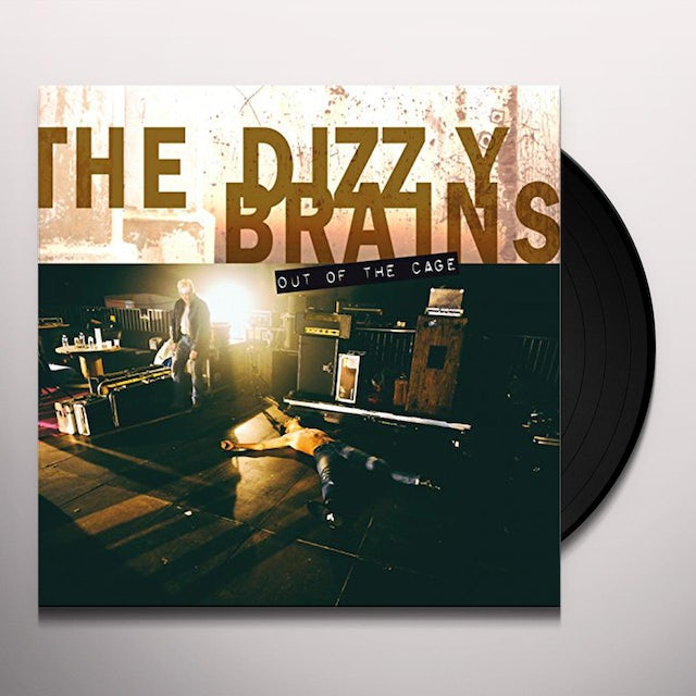 Dizzy Brains OUT OF THE CAGE Vinyl Record
