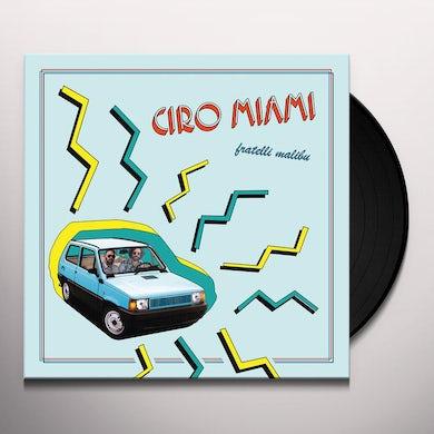 Fratelli Malibu CIRO MIAMI Vinyl Record
