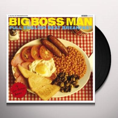 Big Boss Man FULL ENGLISH BREAKFAST Vinyl Record
