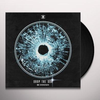 Be Svendsen DROP THE GUN Vinyl Record